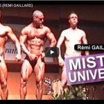MISTER UNIVERSE (REMI GAILLARD)