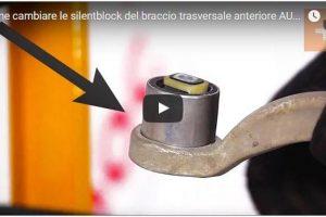 Video Guida Tutorial: Come cambiare le silentblock del braccio trasversale anteriore AUDI A6 C5