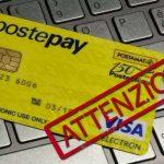 Postepay bloccata: ATTENTI alla nuova truffa dell'estate 2017. DIFFONDETE