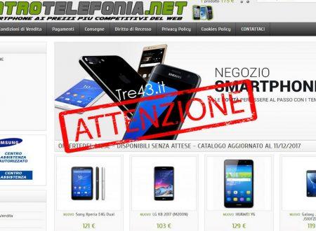 """ATTENTI AL SITO TRUFFA """"CENTROTELEFONIA.NET"""" Negozio Online di telefonia e smartphone a prezzi ovviamente competitivi."""