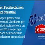 Class action Facebook – chiediamo un risarcimento di 285euro per ogni anno di iscrizione.