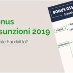 Bonus assunzioni 2019: Tutti gli incentivi a cui si ha diritto.